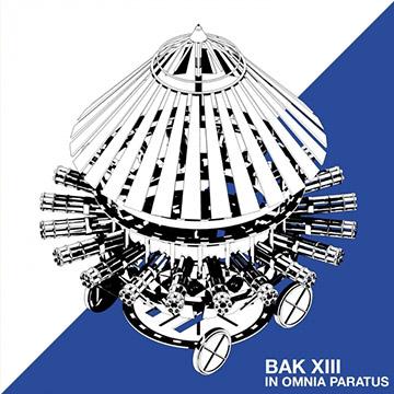 Bak XIII In Omnia Paratus Cover