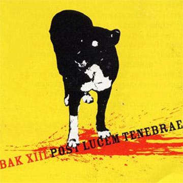 Bak XIII Post Lucem Tenebrae Cover